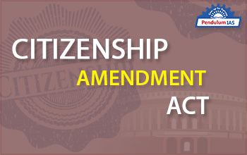 citizenship-amendment-act-2019-pendulumias.jpg
