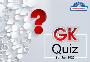 GK Quiz 08 Jan 2020 current affairs