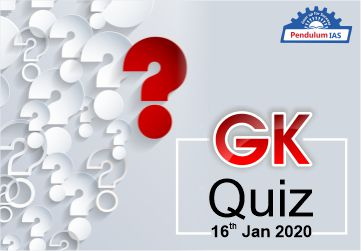 16 Jan 2020 GK Quiz Multiple Choice