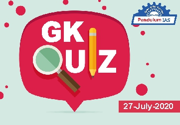 GK Quiz 27 July 2020