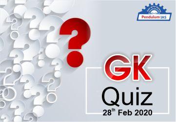 28 Feb 2020 GK Quiz