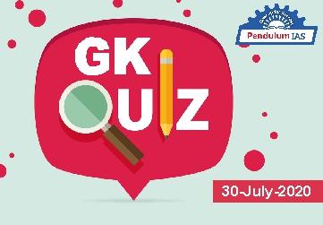 GK Quiz 30 July 2020