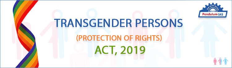 Transgender Persons (Protection of Rights) Act 2019