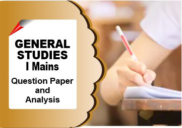 General Studies I Question Paper and GS 1 Paper Analysis