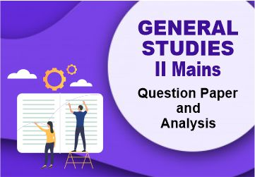 General Studies II Mains Question Paper and Analysis