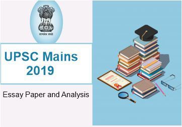 UPSC Mains 2019 Essay Paper and Analysis